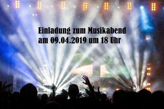 """""""Bühne frei"""" - Einladung zum Musikabend am 09.04.2019"""